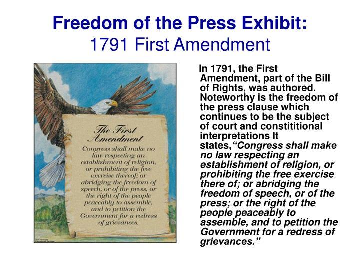 Freedom of the press exhibit 1791 first amendment