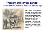freedom of the press exhibit 1861 1865 civil war press censorship