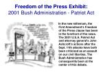 freedom of the press exhibit 2001 bush administration patriot act