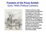 freedom of the press exhibit early 1900s political cartoons
