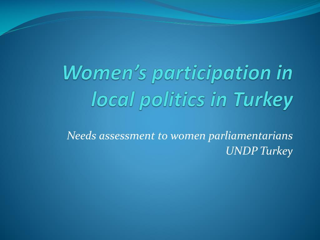 women s participation in local politics in turkey l.