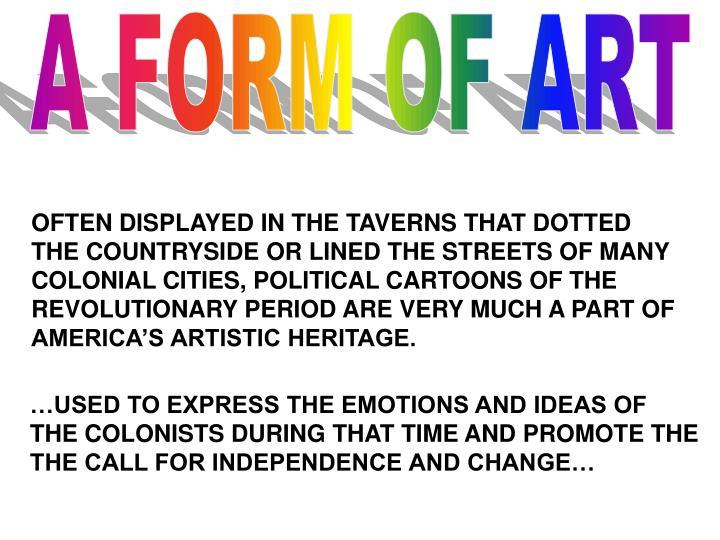 A FORM OF ART