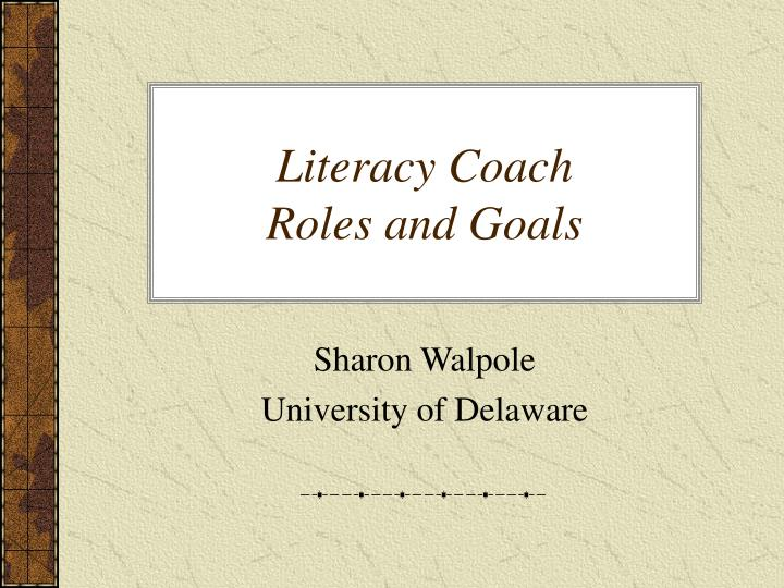 literacy coach roles and goals n.