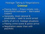 hostage taking negotiations criminal