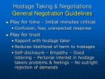 hostage taking negotiations general negotiation guidelines