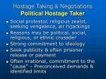hostage taking negotiations political hostage taker