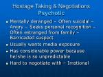 hostage taking negotiations psychotic