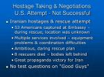 hostage taking negotiations u s attempt not successful