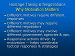 hostage taking negotiations why motivation matters