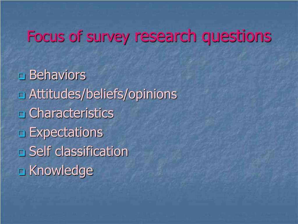 Focus of survey