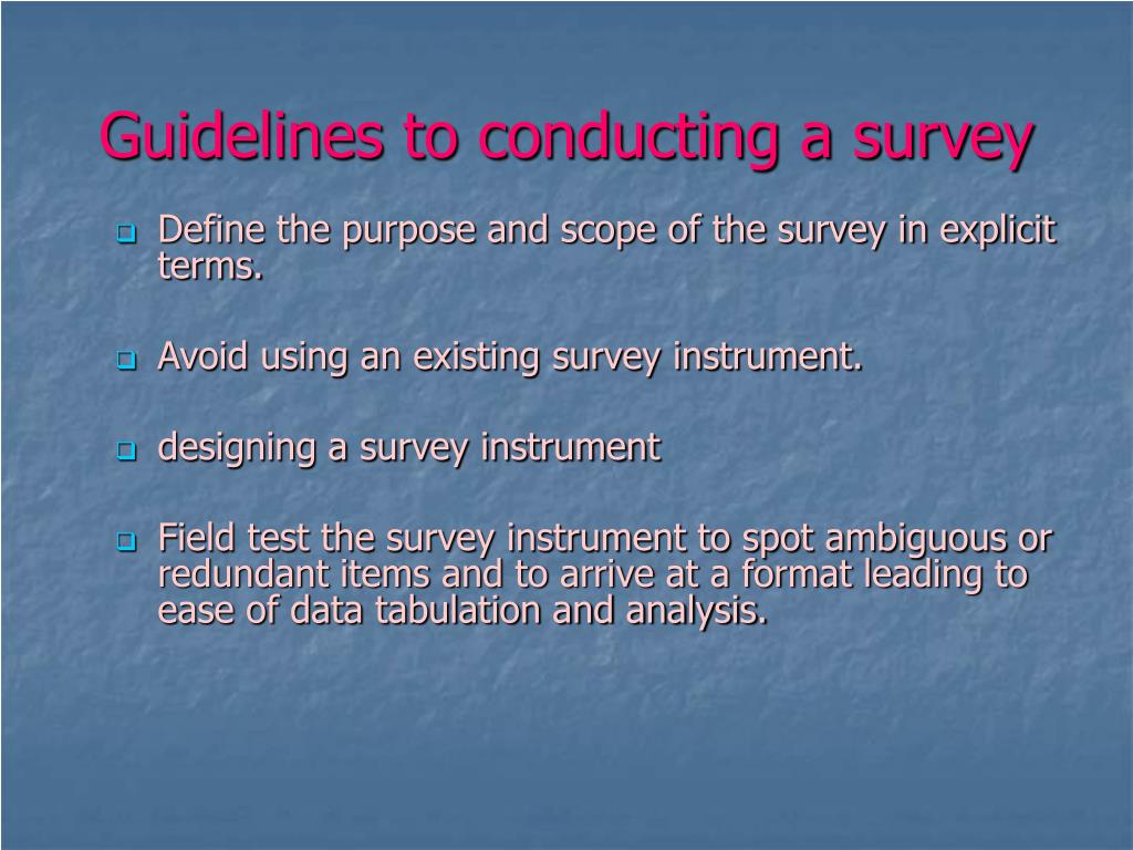 Guidelines to conducting a survey