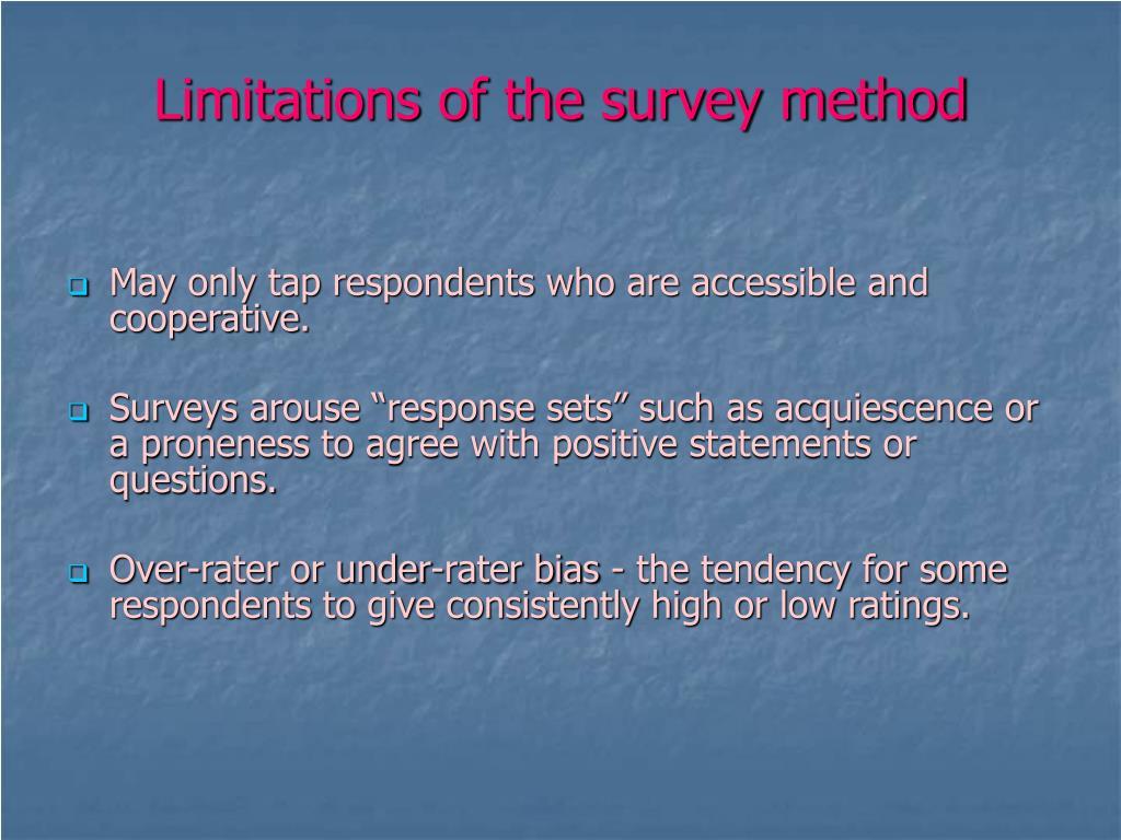 Limitations of the survey method