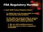 fda regulatory hurdles