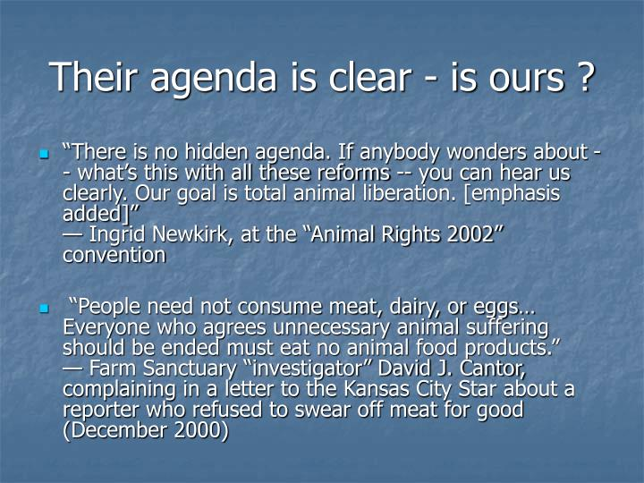 Their agenda is clear is ours