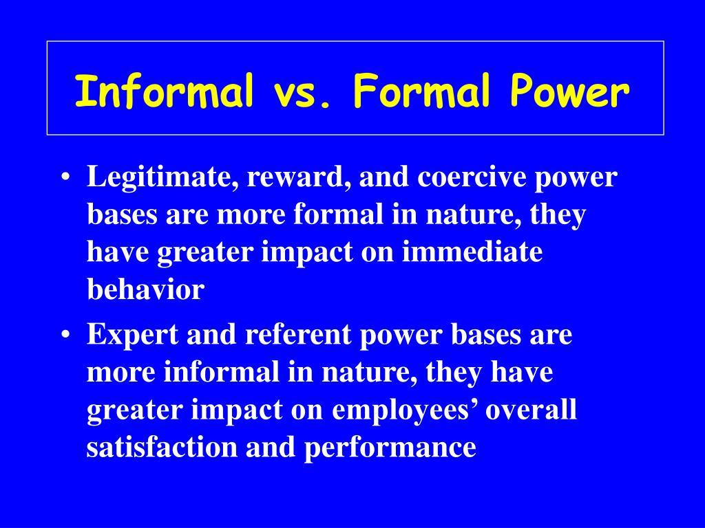 Informal vs. Formal Power