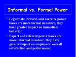informal vs formal power