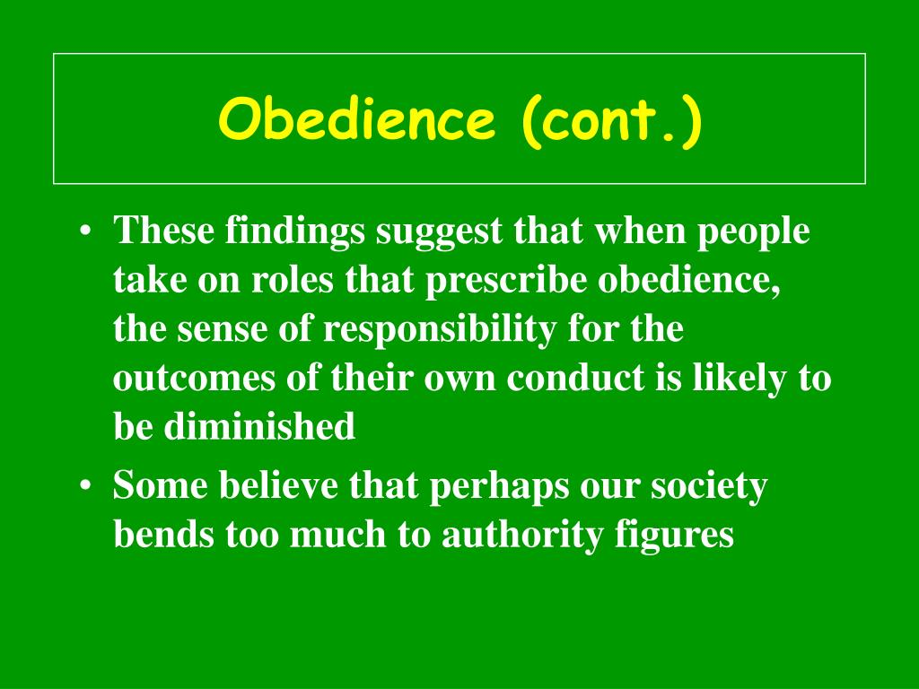 Obedience (cont.)