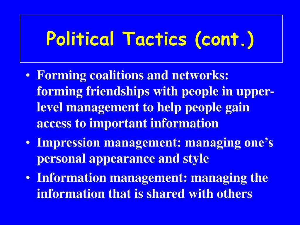 Political Tactics (cont.)