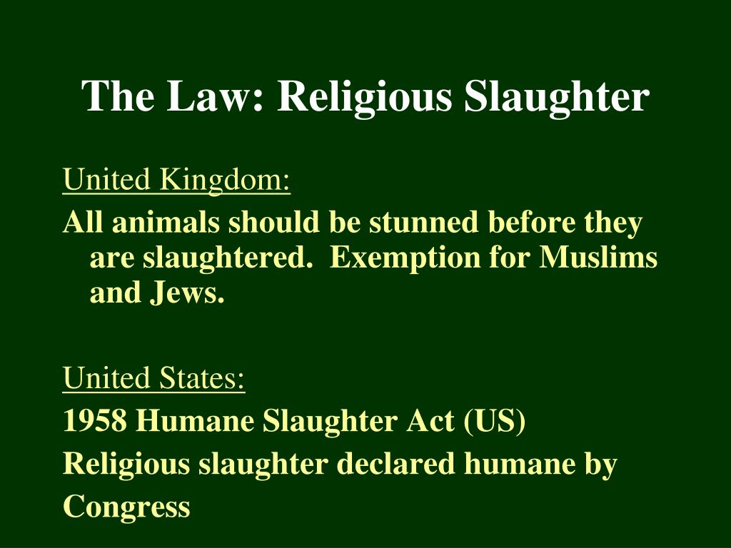 The Law: Religious Slaughter