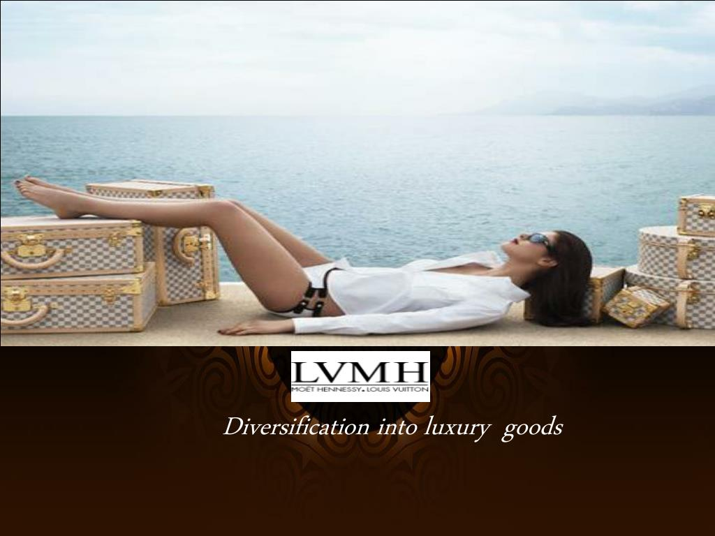 lvmh diversification strategy into luxury goods Lvmh's corporate strategy: diversification into a wild variety of luxury products retail: control of retail channels, use of company-owned retail locations, online information exchange systems human resources: training institute.