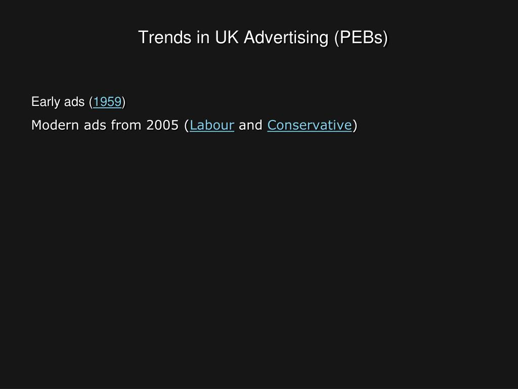 Trends in UK Advertising (PEBs)