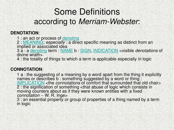 Some definitions according to merriam webster