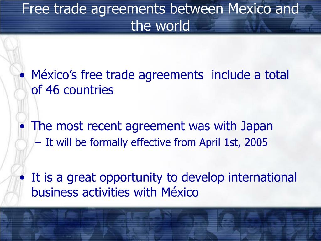 Free trade agreements between Mexico and the world