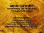 vaginal discourse reconnecting the female body through performance19