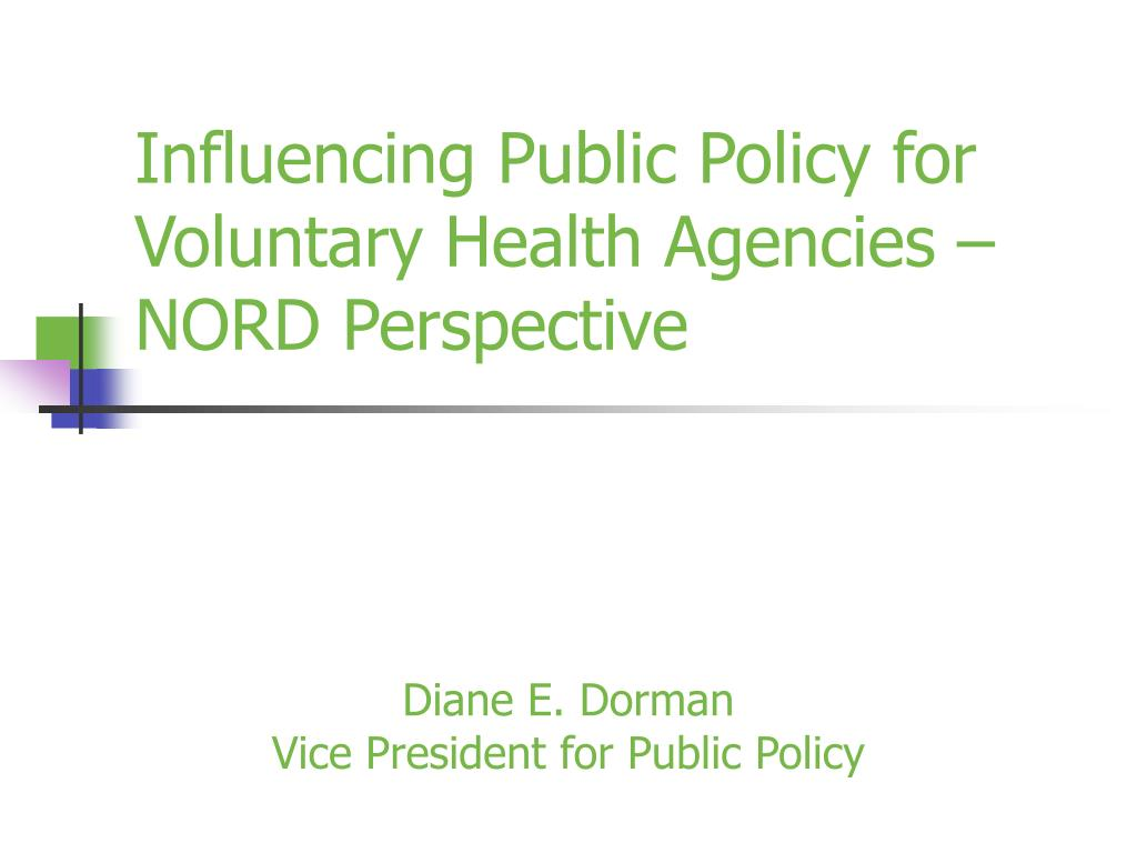 influencing public policy for voluntary health agencies nord perspective