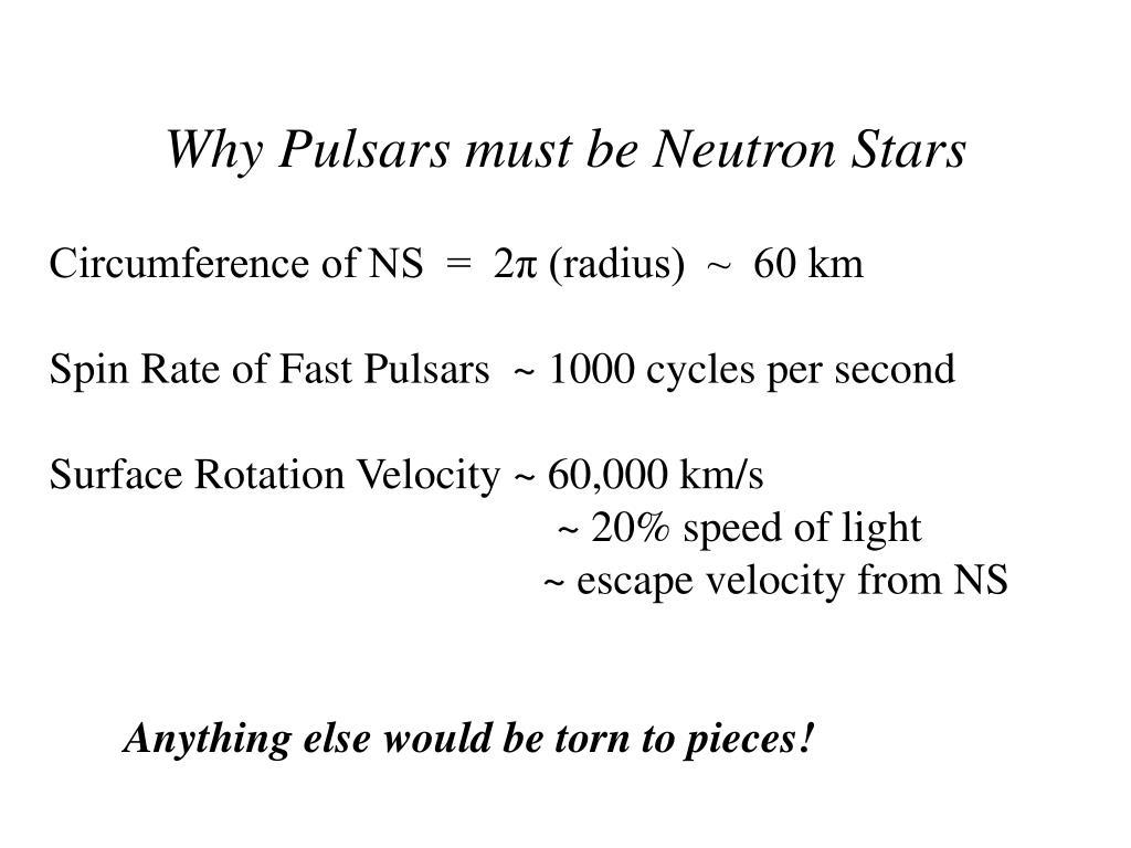 Why Pulsars must be Neutron Stars