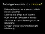 archetypal elements of a romance