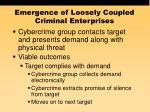 emergence of loosely coupled criminal enterprises51
