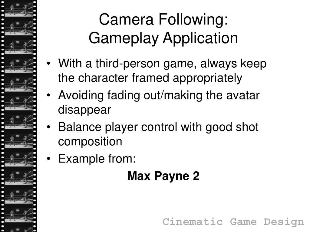 Camera Following: