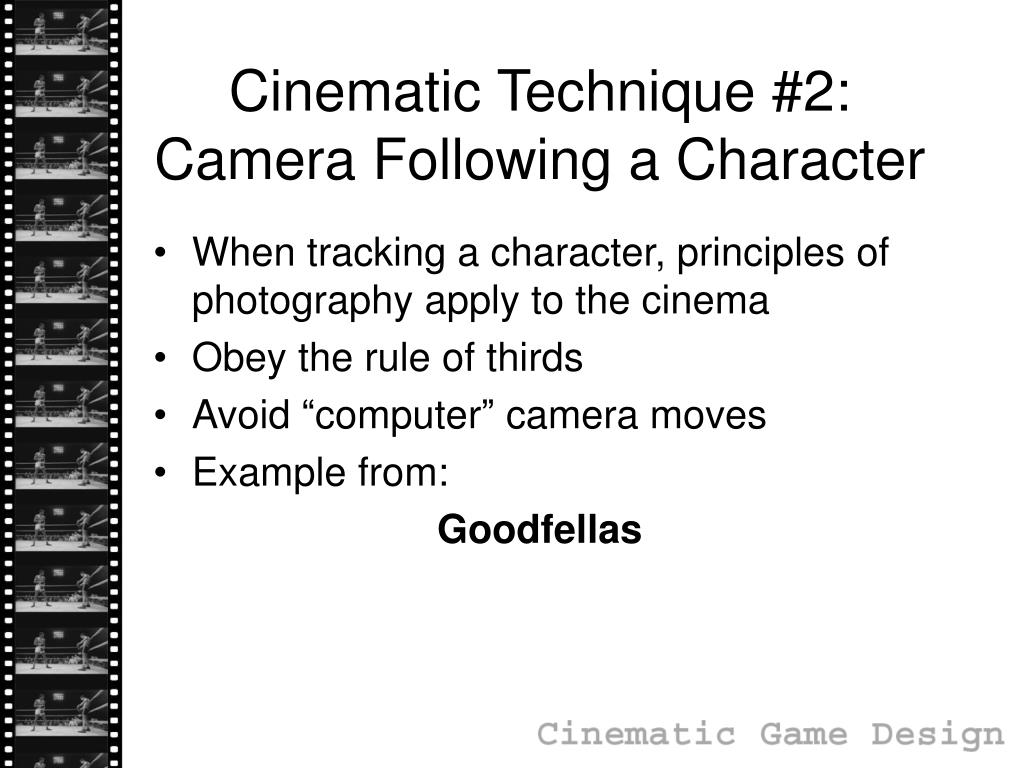 Cinematic Technique #2: