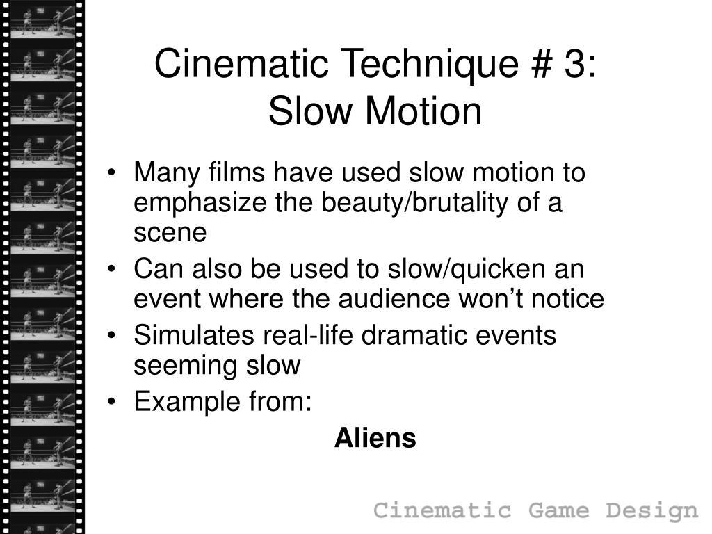Cinematic Technique # 3: