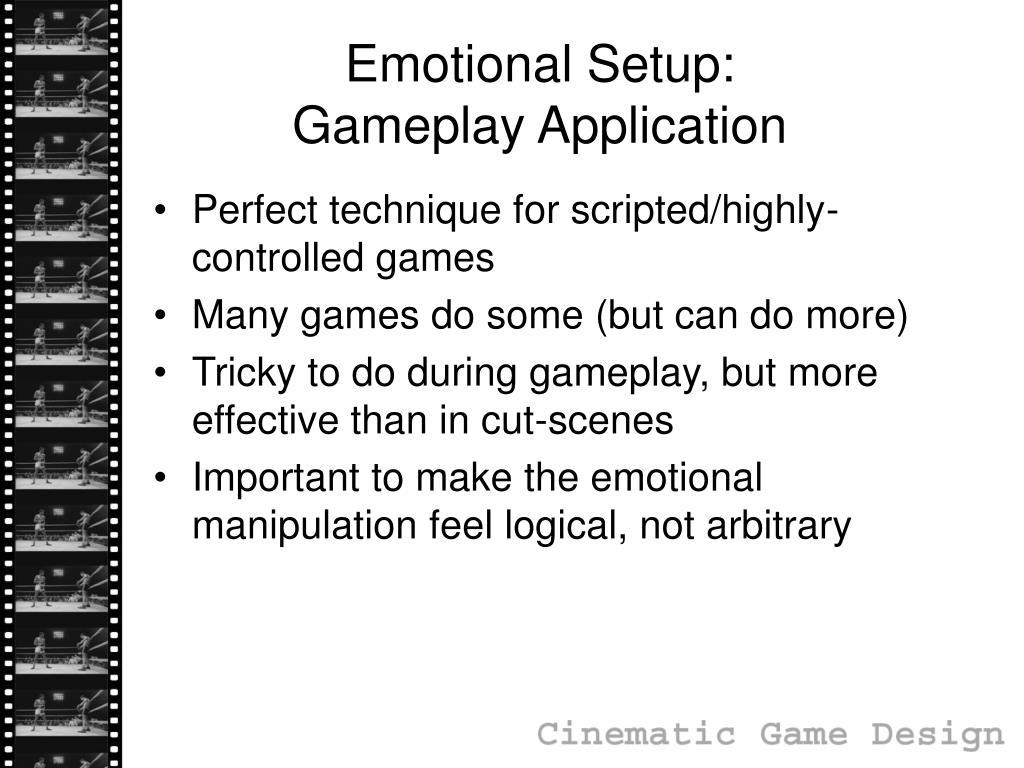 Emotional Setup: