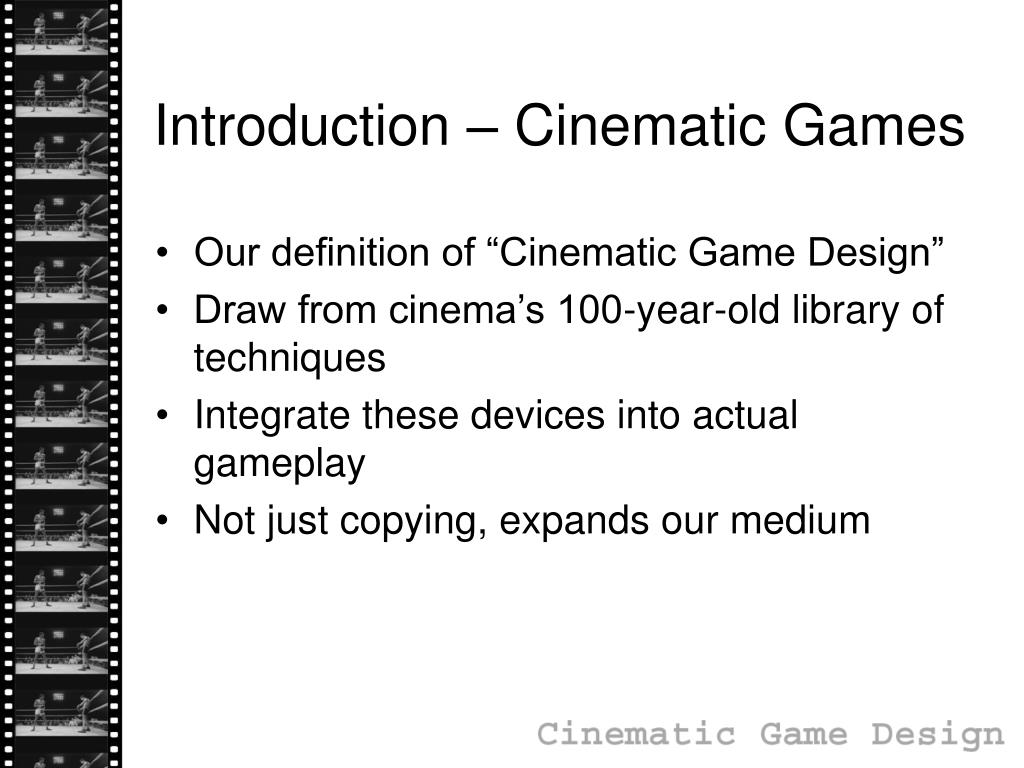 Introduction – Cinematic Games