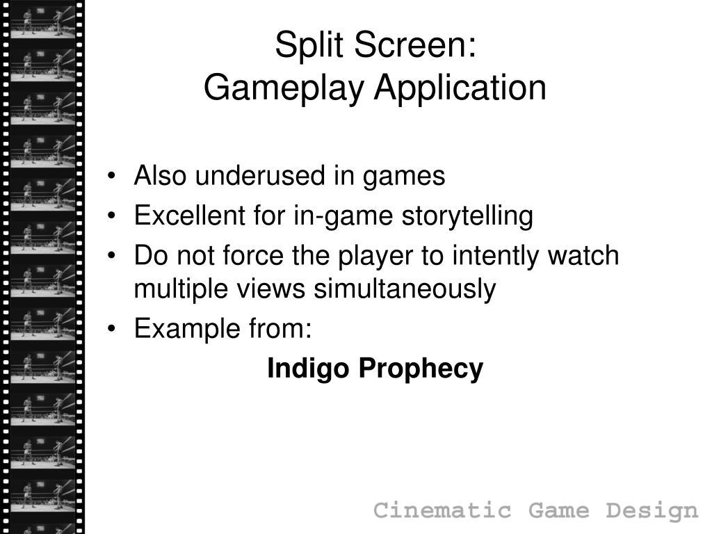 Split Screen: