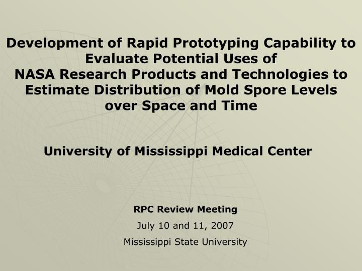 Development of Rapid Prototyping Capability to Evaluate Potential Uses of