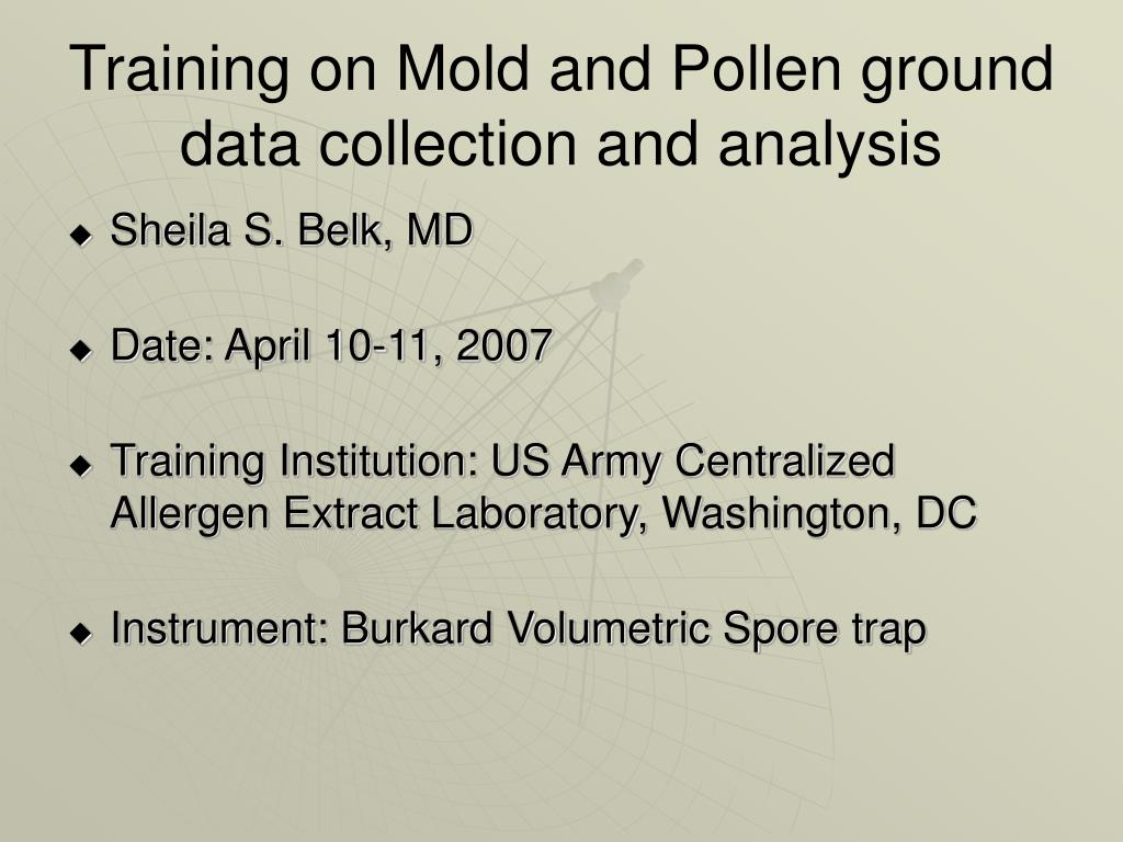 Training on Mold and Pollen ground data collection and analysis