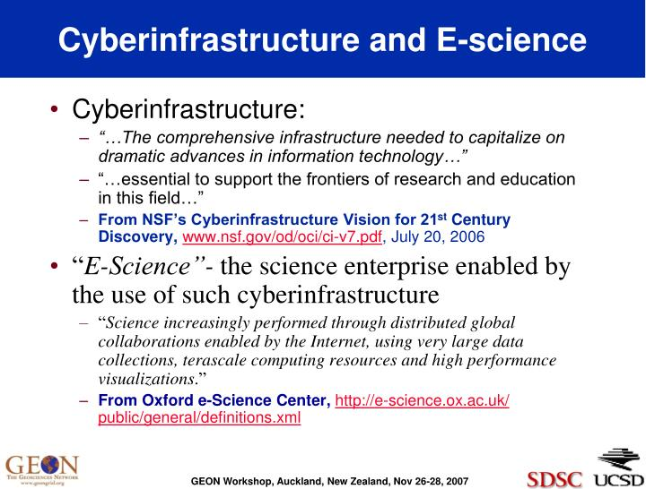 Cyberinfrastructure and e science