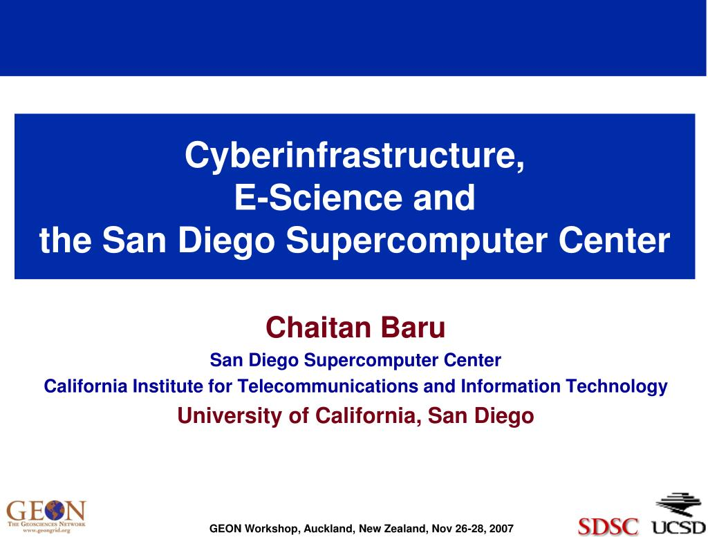 cyberinfrastructure e science and the san diego supercomputer center l.