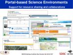 portal based science environments support for resource sharing and collaborations