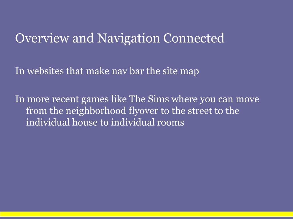Overview and Navigation Connected