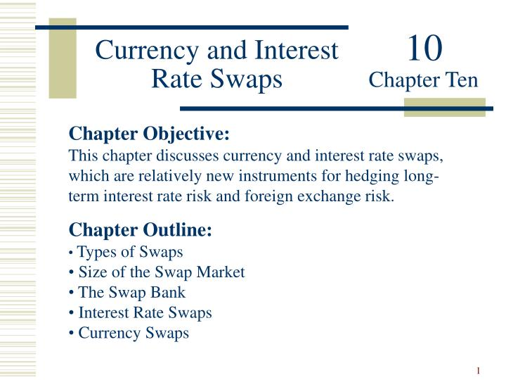 currency and interest rate swaps n.