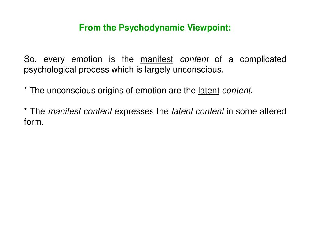 From the Psychodynamic Viewpoint: