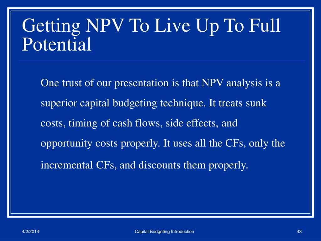 Getting NPV To Live Up To Full Potential