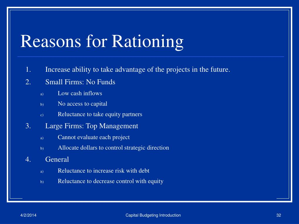 Reasons for Rationing