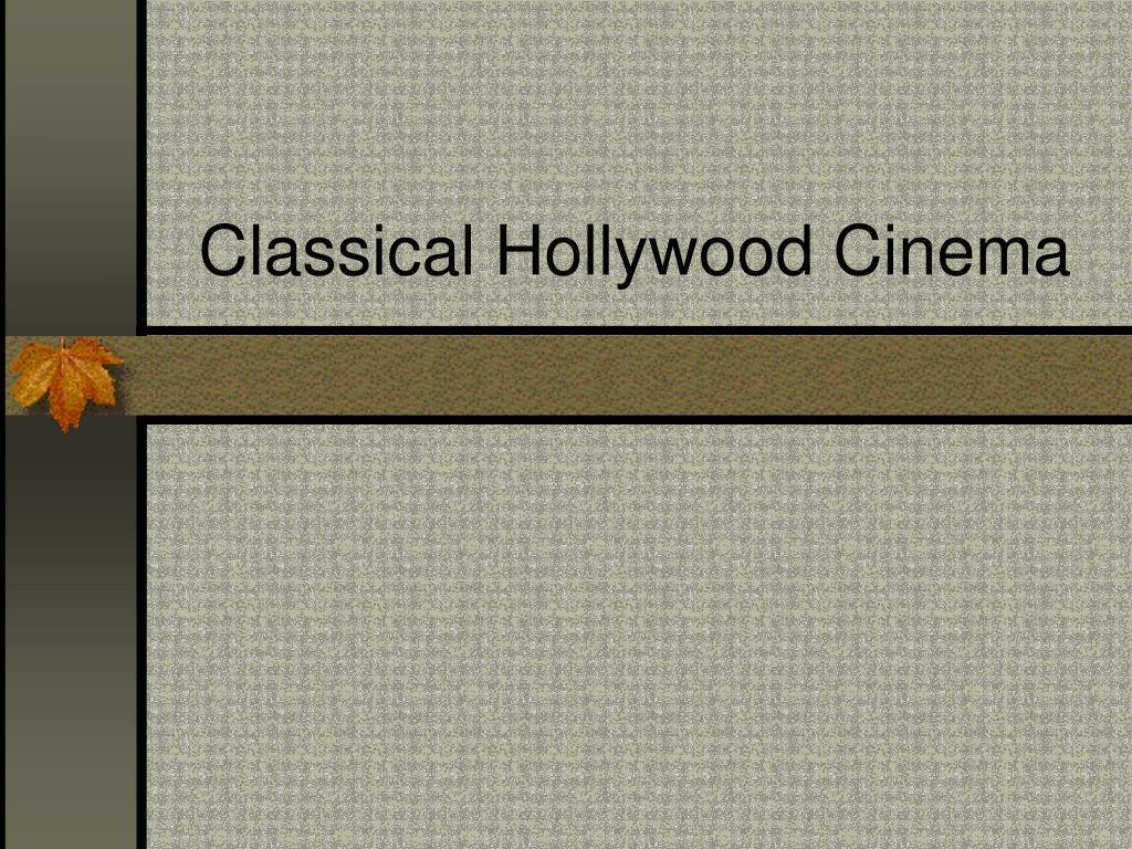 Classical Hollywood Cinema
