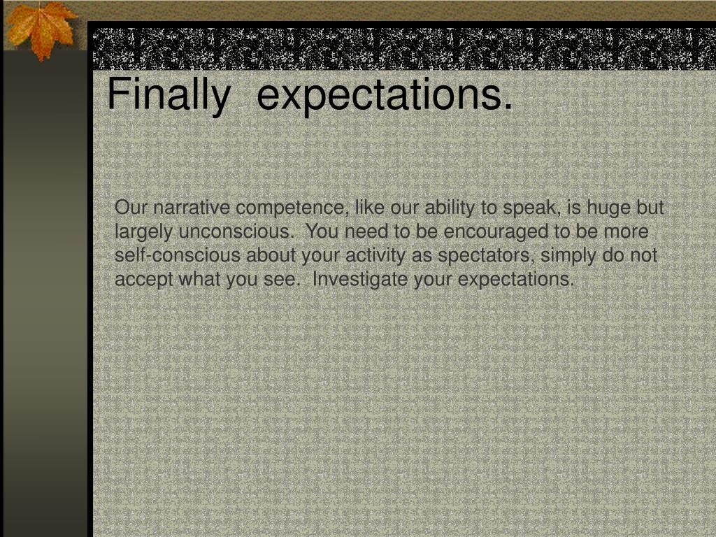 Finally  expectations.
